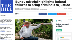 Bundy mistrial highlights federal failures to bring criminals to justice